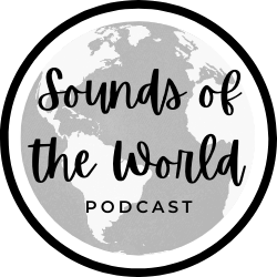 Sounds of the World Podcast